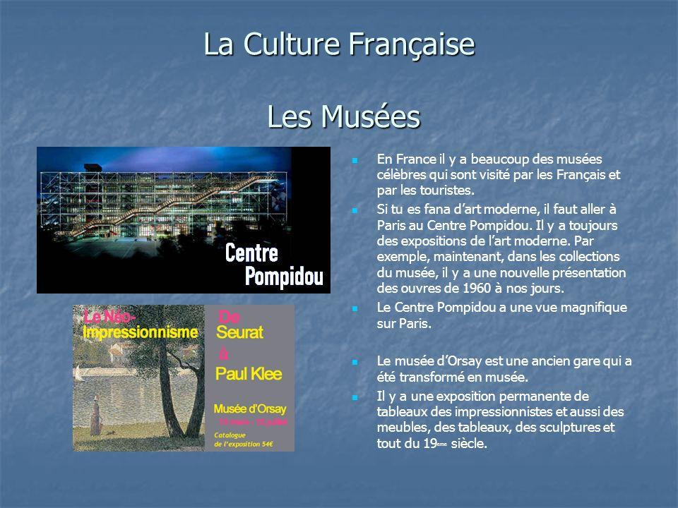 La Culture Française Les Musées