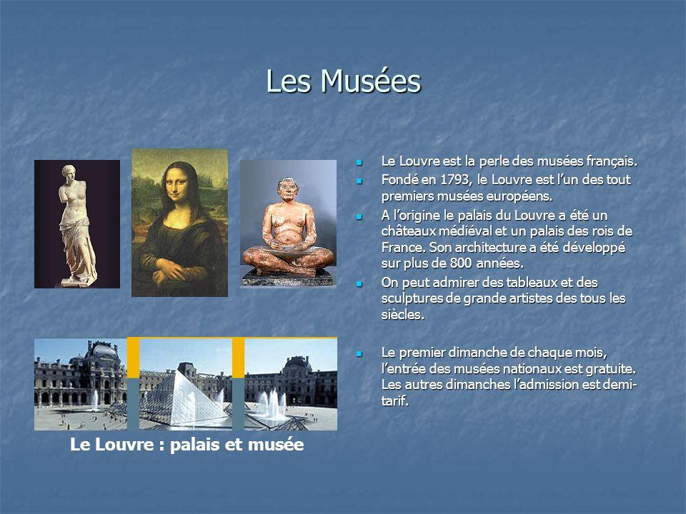 Les Musées Le Louvre : palais et musée