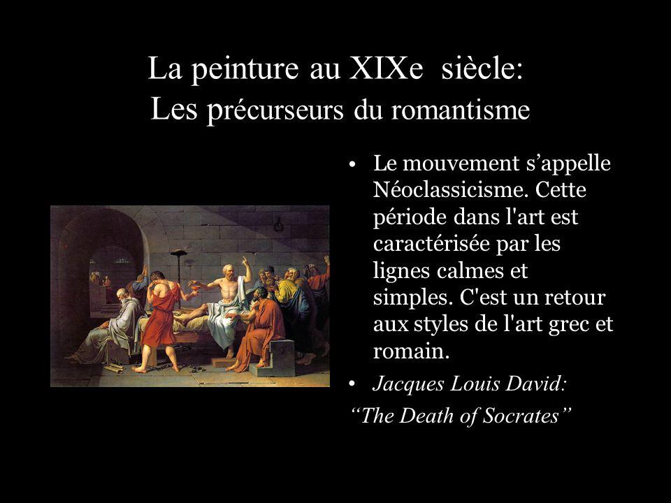 La peinture au XIXe siècle: Les précurseurs du romantisme