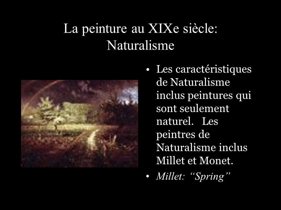 La peinture au XIXe siècle: Naturalisme