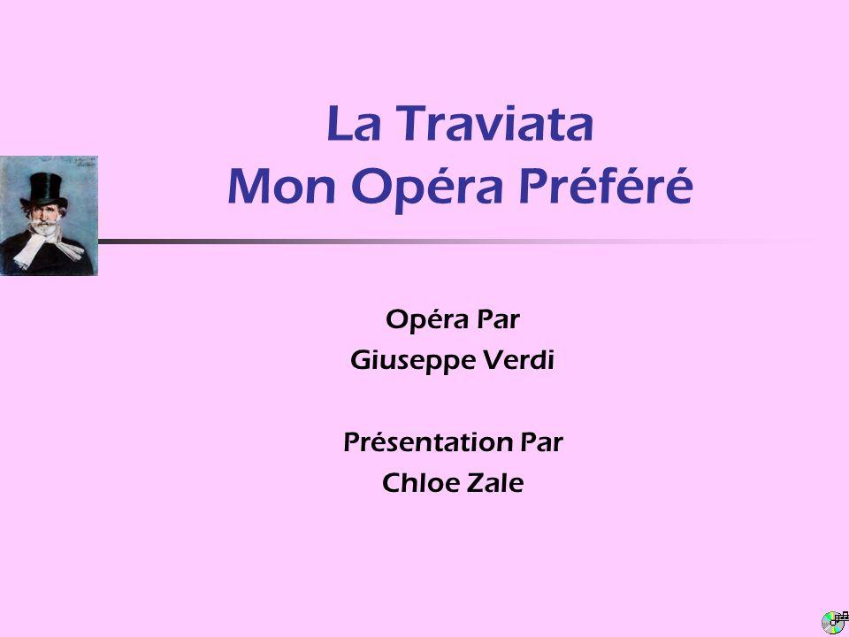 La Traviata Mon Opéra Préféré