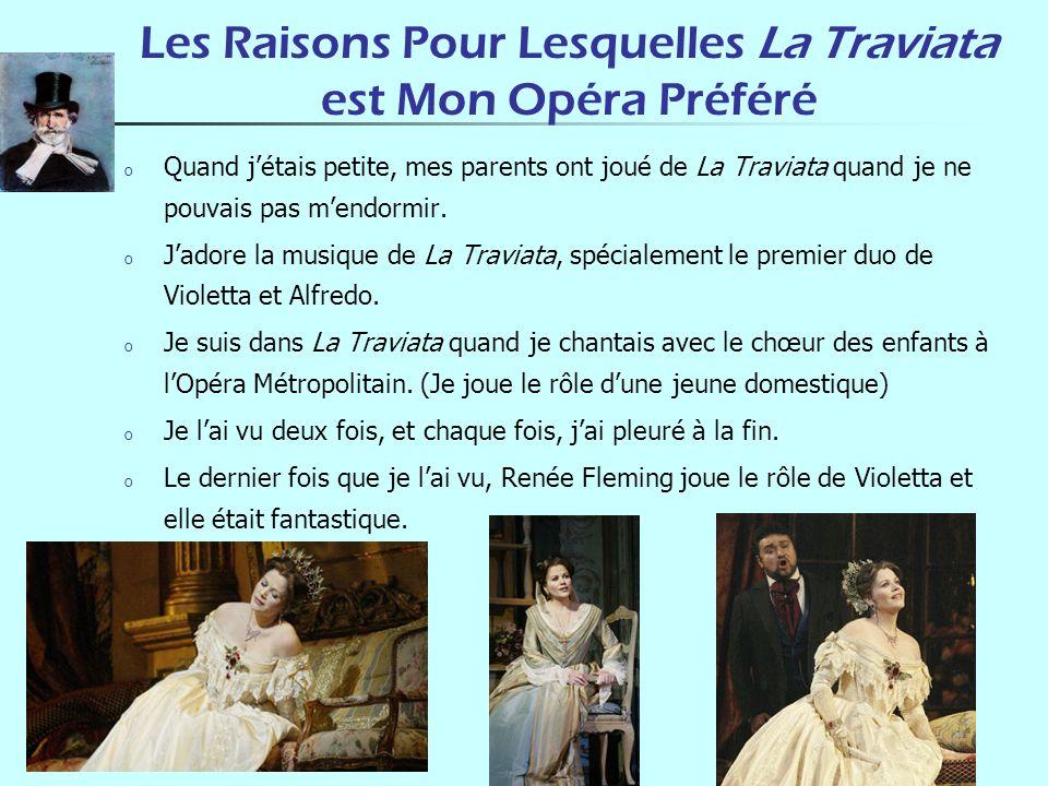 Les Raisons Pour Lesquelles La Traviata est Mon Opéra Préféré