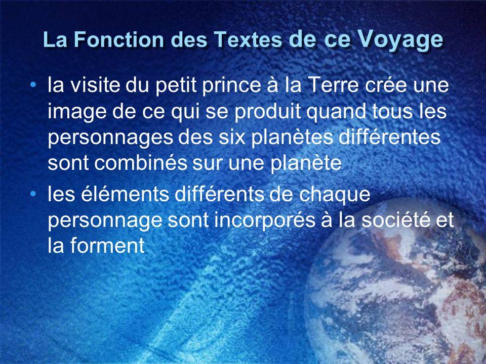 La Fonction des Textes de ce Voyage