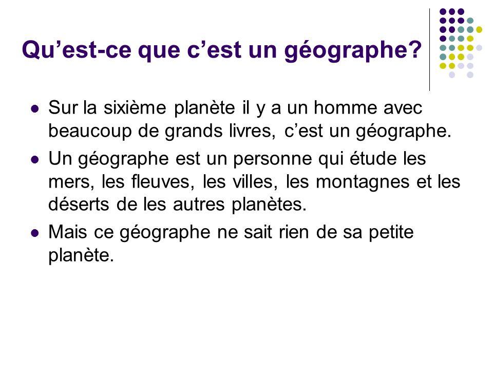Qu'est-ce que c'est un géographe