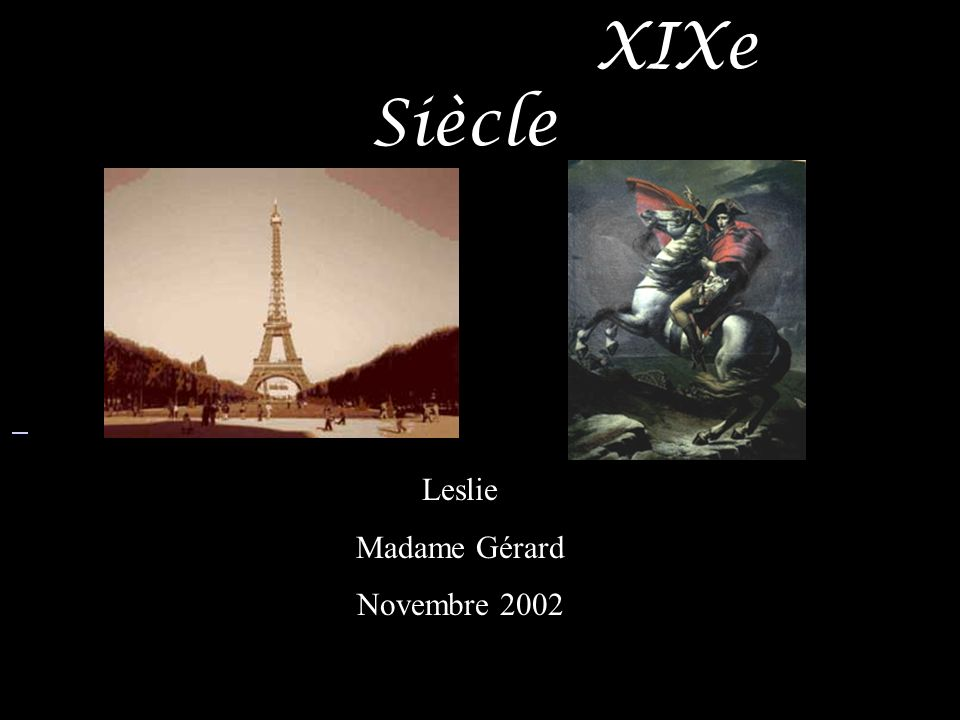 XIXe Siècle Leslie Madame Gérard Novembre 2002
