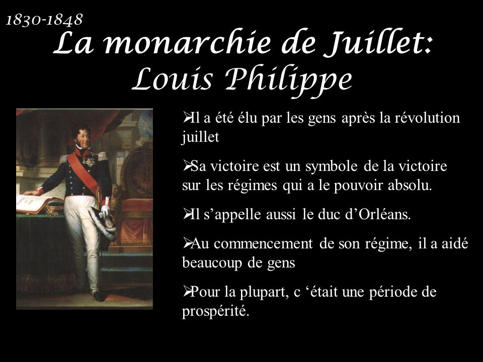 La monarchie de Juillet: Louis Philippe