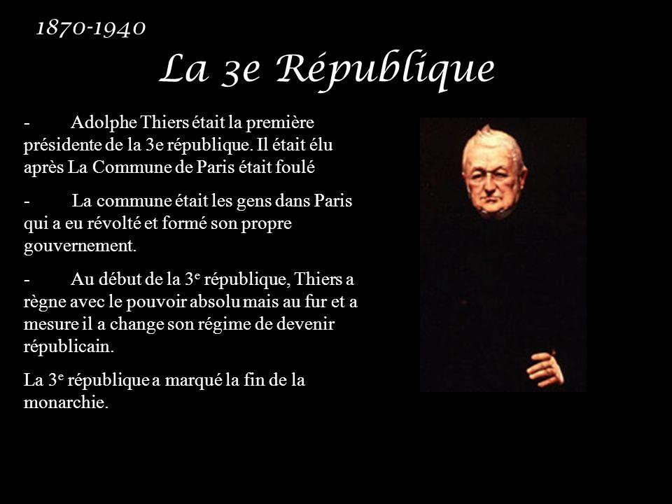 1870-1940 La 3e République