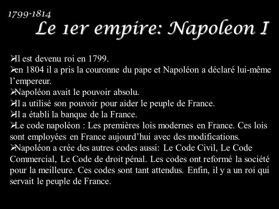 Le 1er empire: Napoleon I