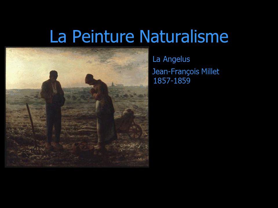 La Peinture Naturalisme