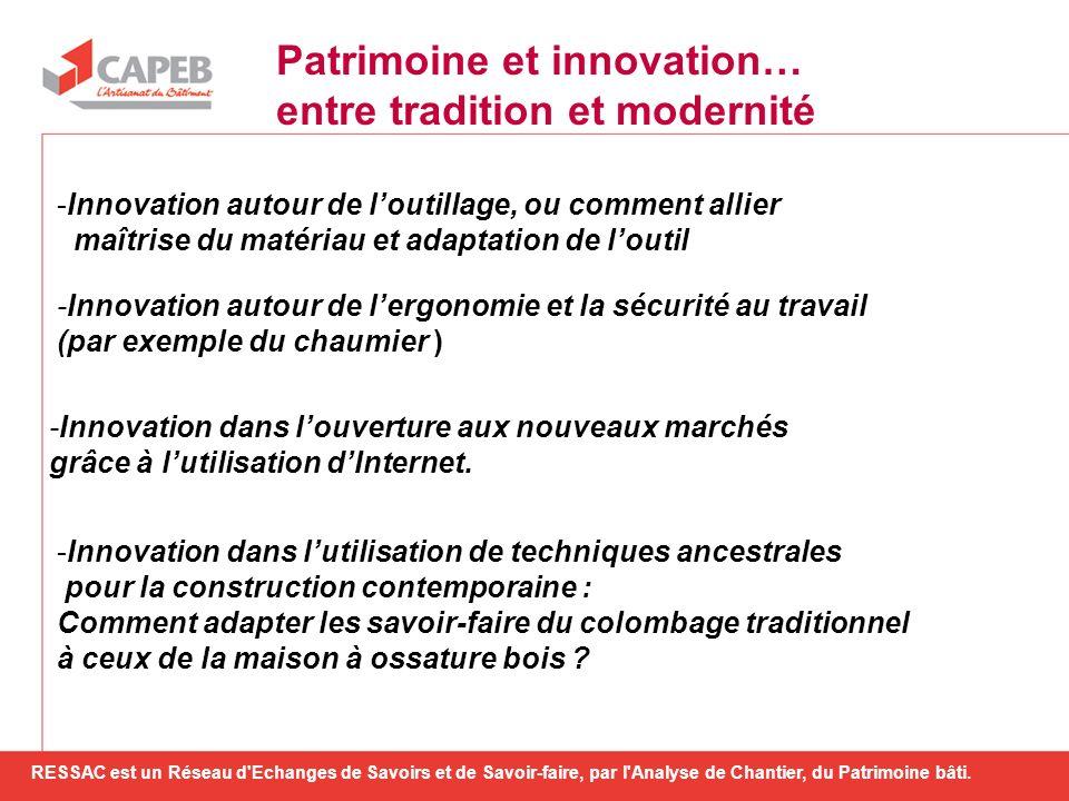 Patrimoine et innovation… entre tradition et modernité
