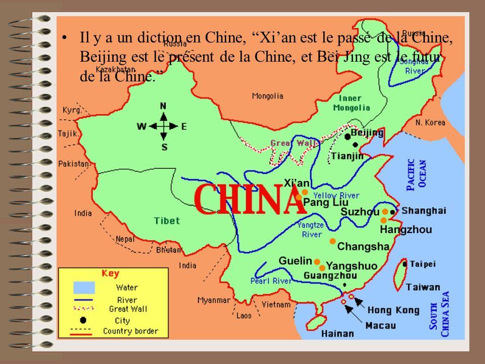 Il y a un diction en Chine, Xi'an est le passé de la Chine, Beijing est le présent de la Chine, et Bei Jing est le futur de la Chine.
