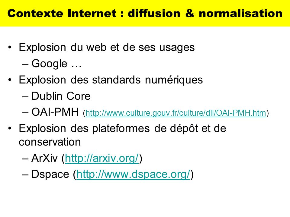 Contexte Internet : diffusion & normalisation