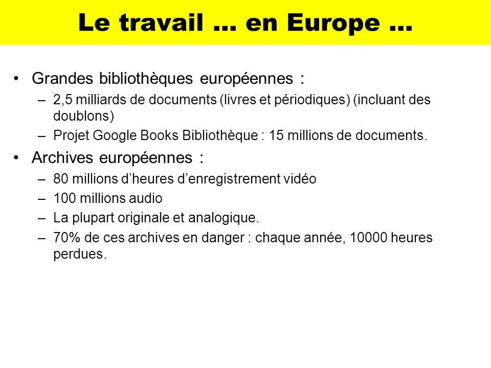 Le travail … en Europe … Grandes bibliothèques européennes :