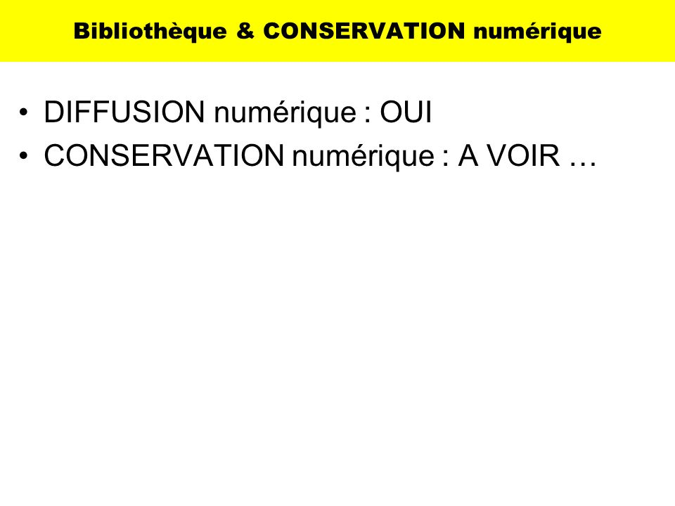 Bibliothèque & CONSERVATION numérique