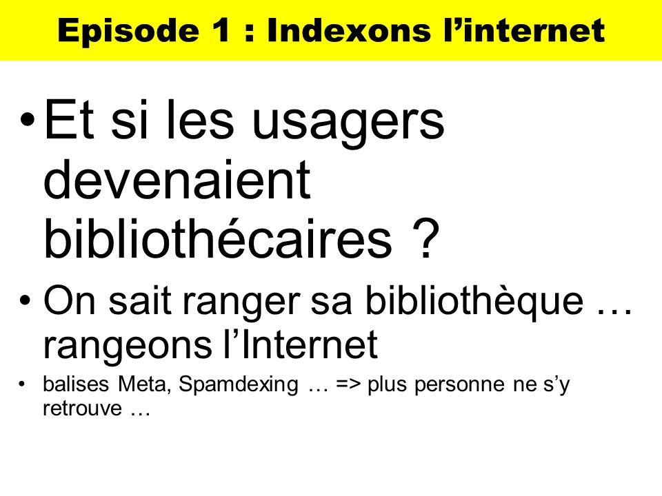 Episode 1 : Indexons l'internet
