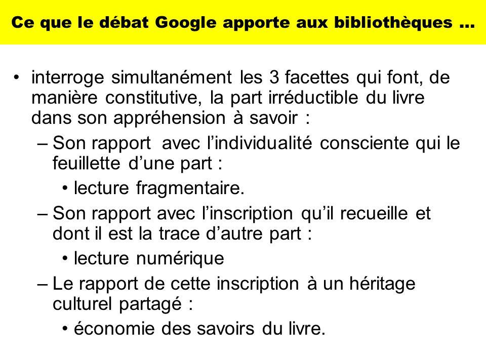 Ce que le débat Google apporte aux bibliothèques …