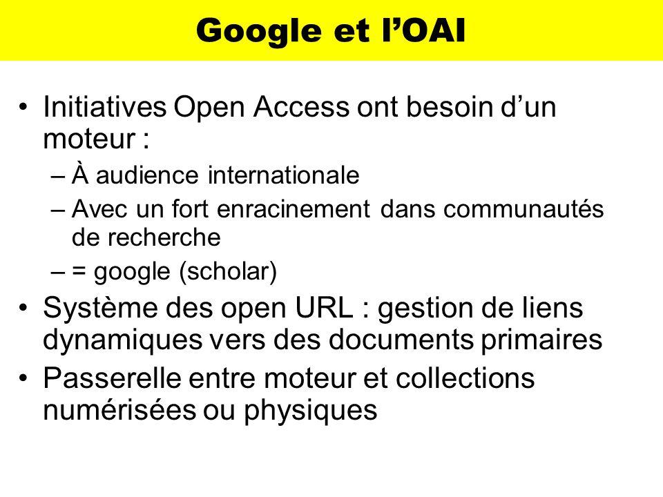 Google et l'OAI Initiatives Open Access ont besoin d'un moteur :