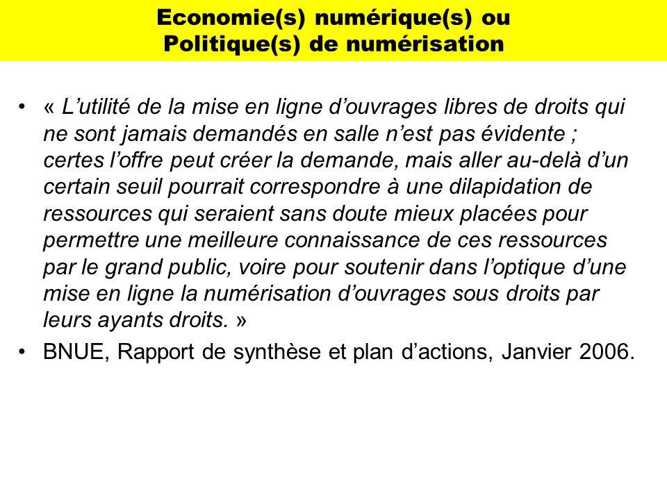Economie(s) numérique(s) ou Politique(s) de numérisation