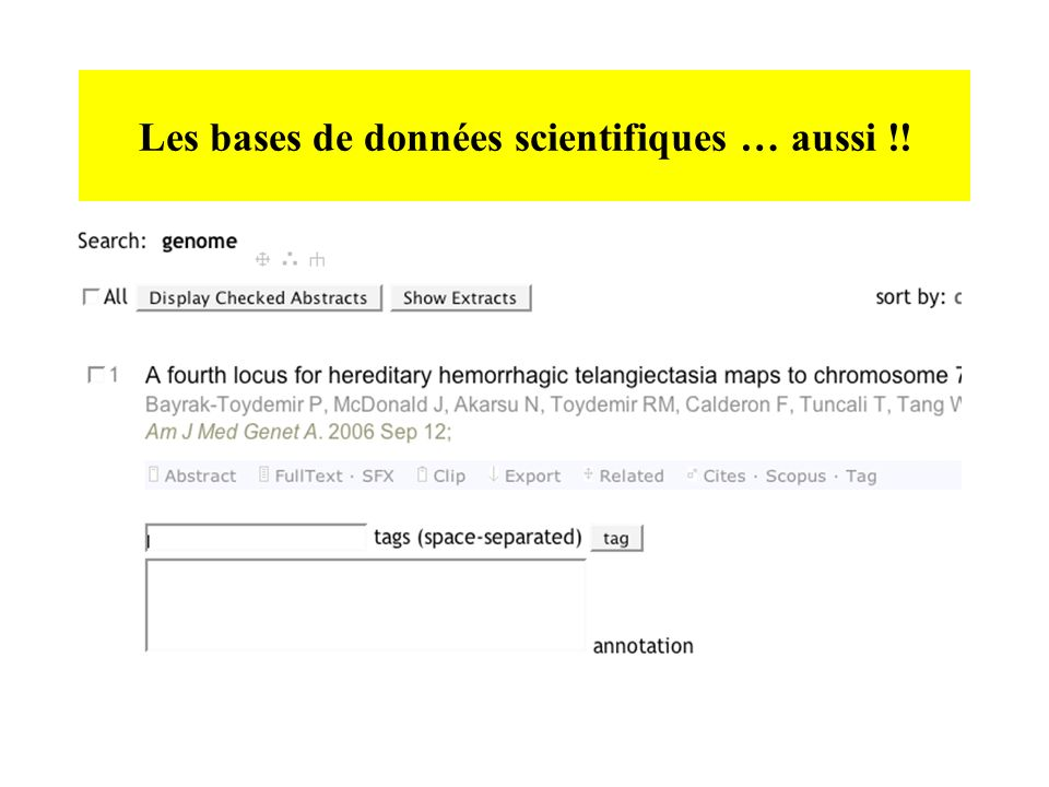Les bases de données scientifiques … aussi !!