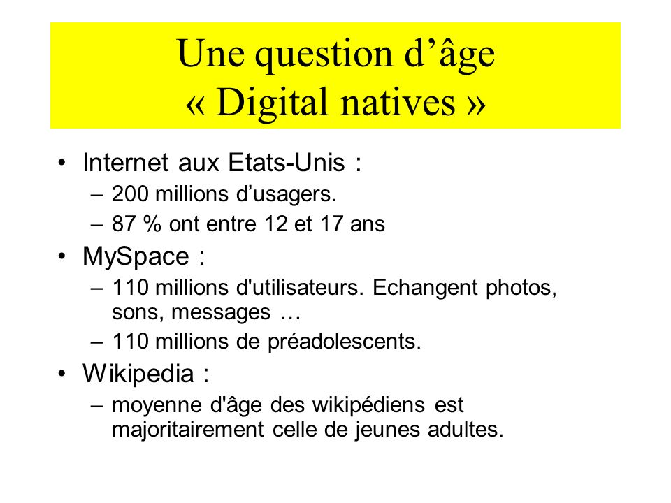 Une question d'âge « Digital natives »
