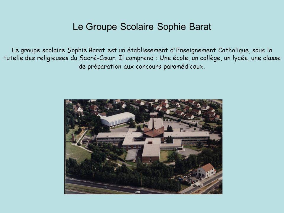 Le Groupe Scolaire Sophie Barat