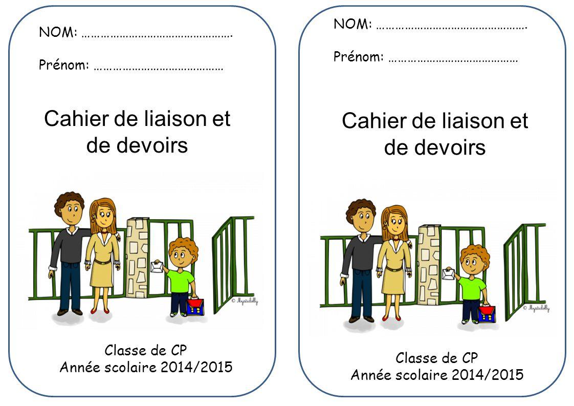 Classe de CP Année scolaire 2014/2015 Classe de CP