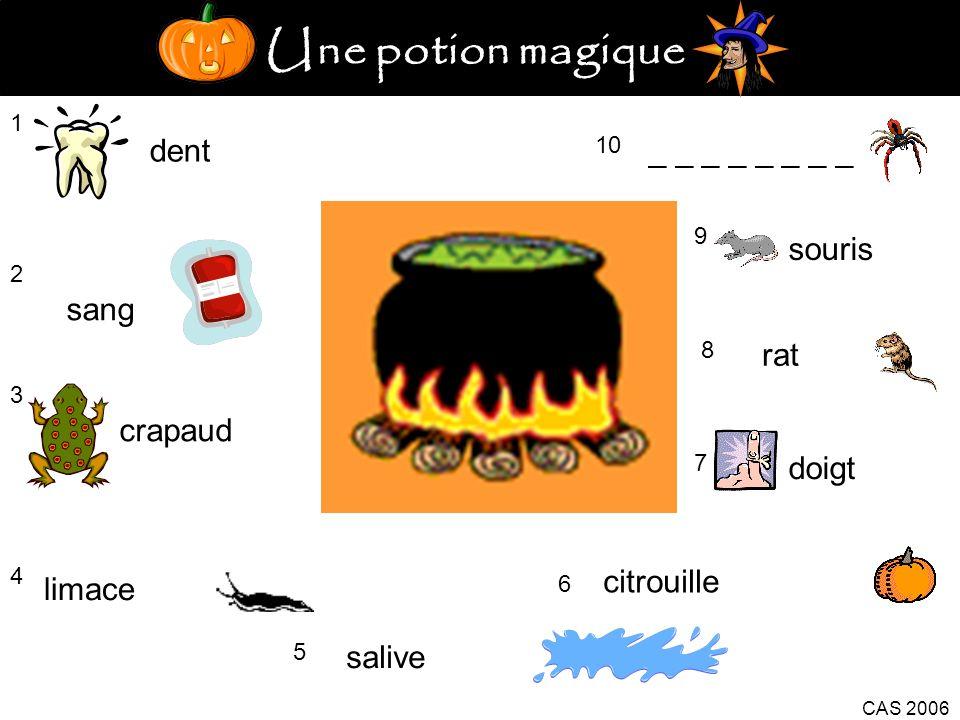 Une potion magique dent _ _ _ _ _ _ _ _ souris sang rat crapaud doigt