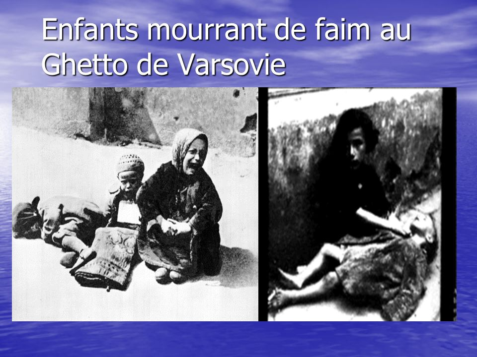 Enfants mourrant de faim au Ghetto de Varsovie