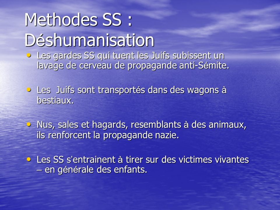 Methodes SS : Déshumanisation