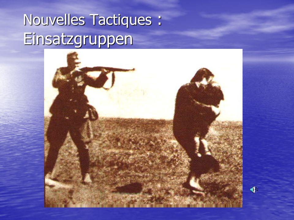 Nouvelles Tactiques : Einsatzgruppen