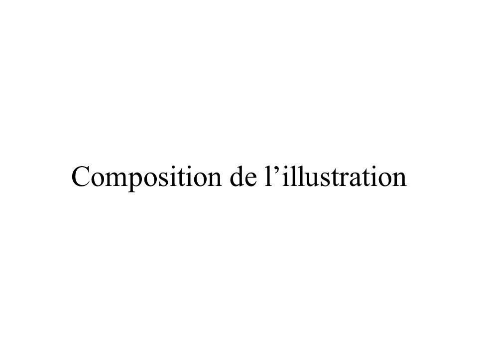 Composition de l'illustration