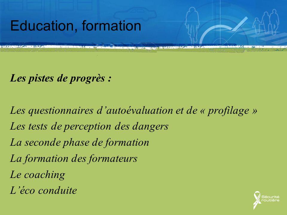 Education, formation Les pistes de progrès :
