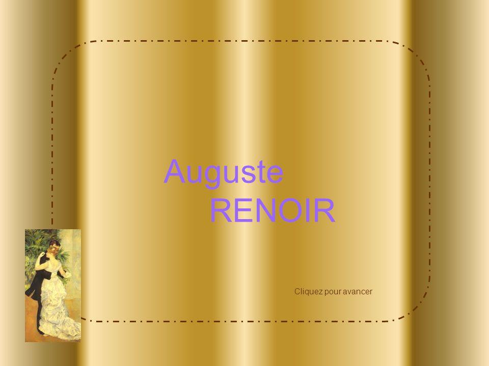Auguste RENOIR Cliquez pour avancer