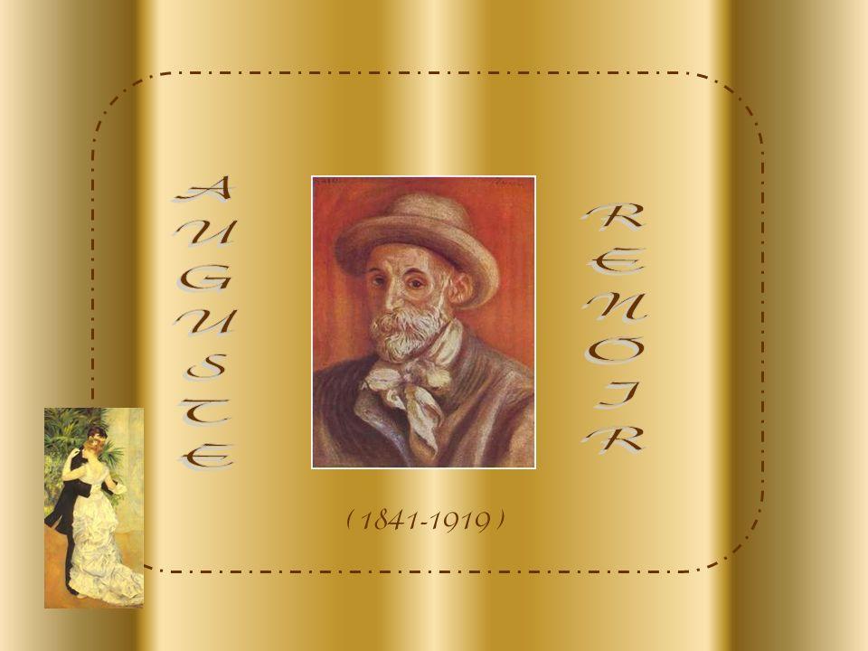 AUGUSTE RENOIR ( 1841-1919 )