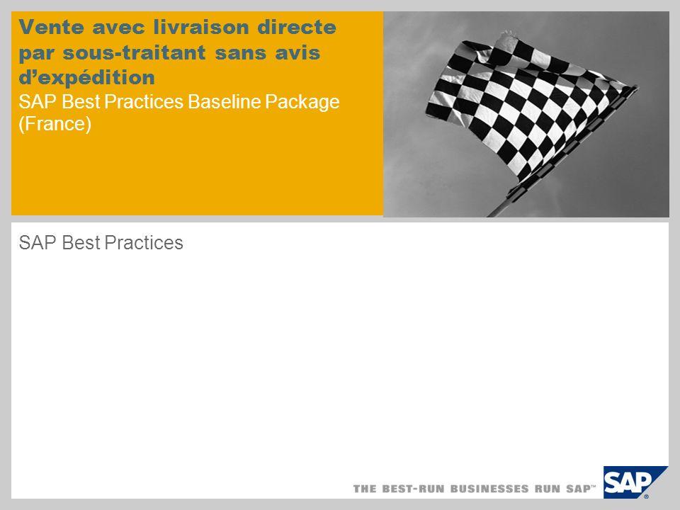 Vente avec livraison directe par sous-traitant sans avis d'expédition SAP Best Practices Baseline Package (France)
