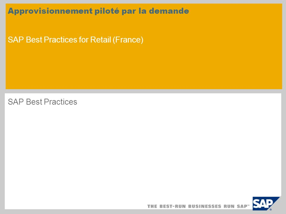 Approvisionnement piloté par la demande SAP Best Practices for Retail (France)