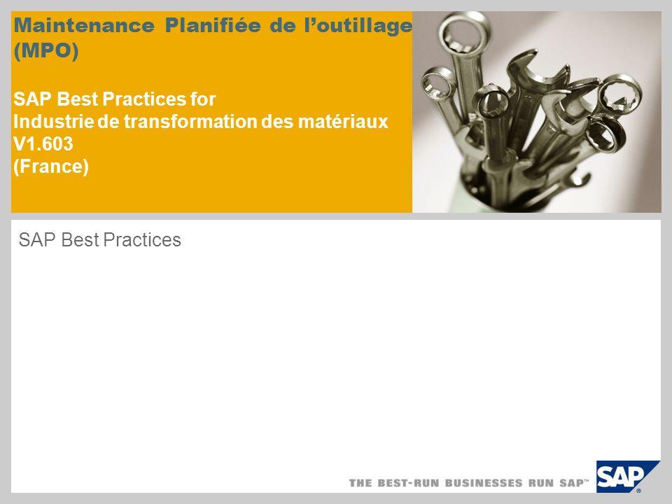 Maintenance Planifiée de l'outillage (MPO) SAP Best Practices for Industrie de transformation des matériaux V1.603 (France)