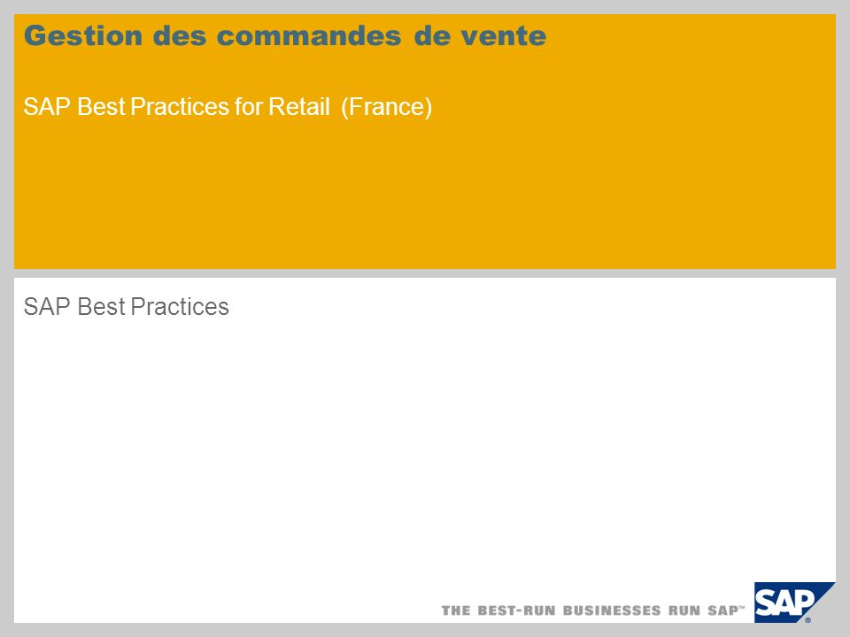 Gestion des commandes de vente SAP Best Practices for Retail (France)