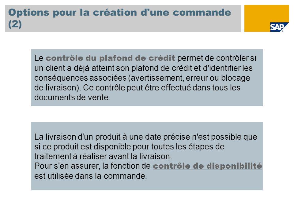 Options pour la création d une commande (2)