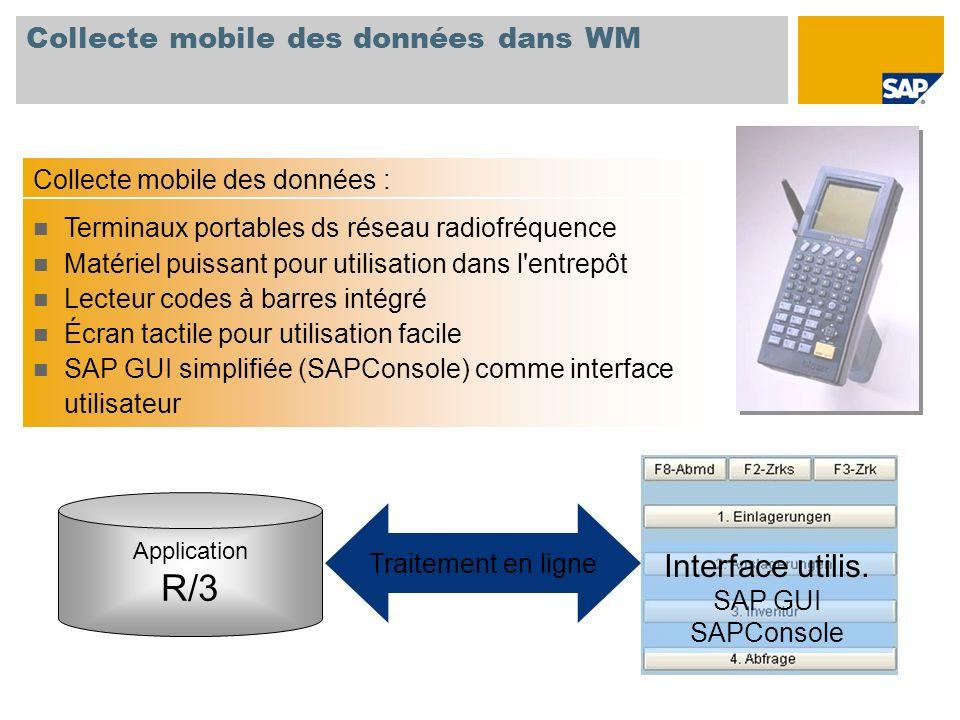 Collecte mobile des données dans WM