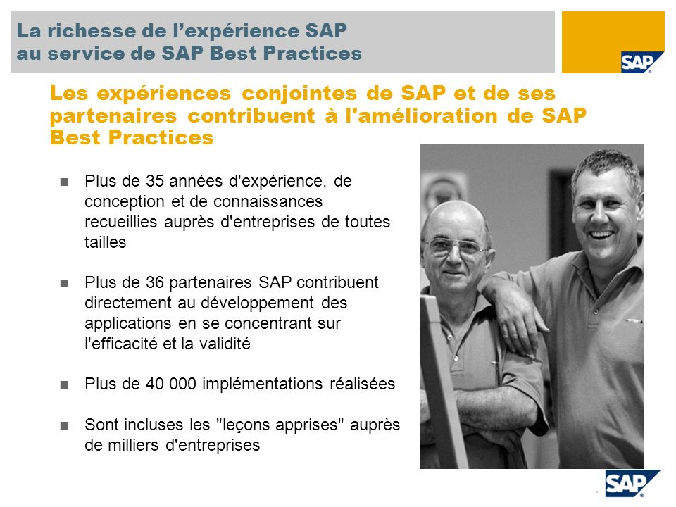 SAP TechEd '04 La richesse de l'expérience SAP. au service de SAP Best Practices.