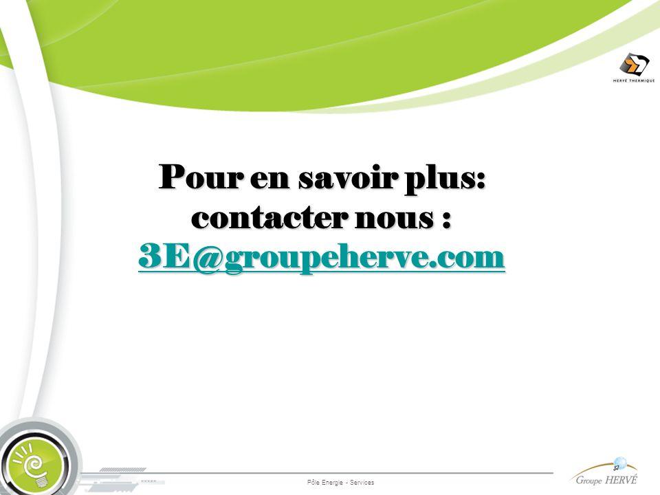 Pour en savoir plus: contacter nous : 3E@groupeherve.com