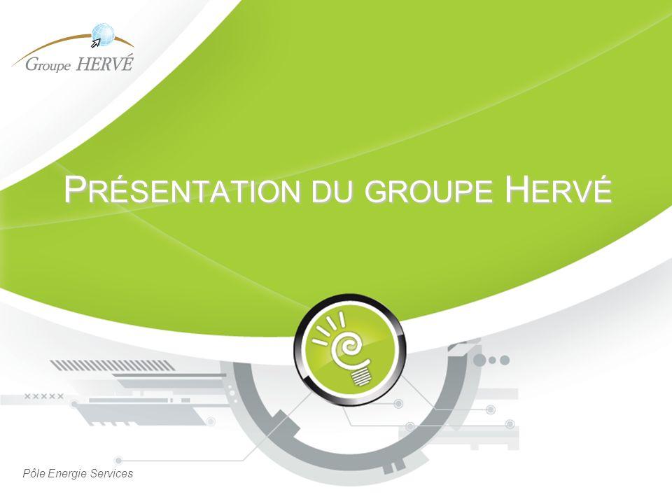 Présentation du groupe Hervé