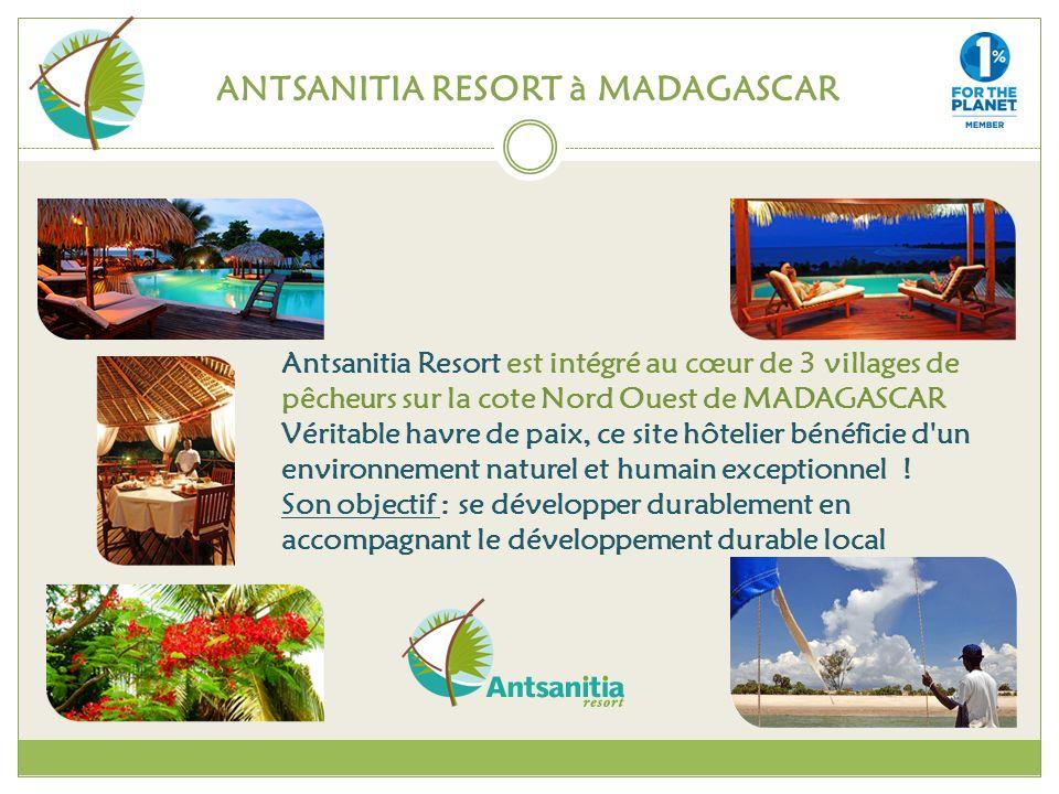 ANTSANITIA RESORT à MADAGASCAR