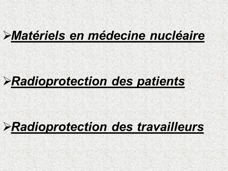 Matériels en médecine nucléaire