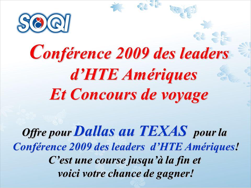 Conférence 2009 des leaders d'HTE Amériques