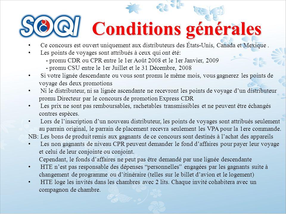 Conditions générales Ce concours est ouvert uniquement aux distributeurs des États-Unis, Canada et Mexique .