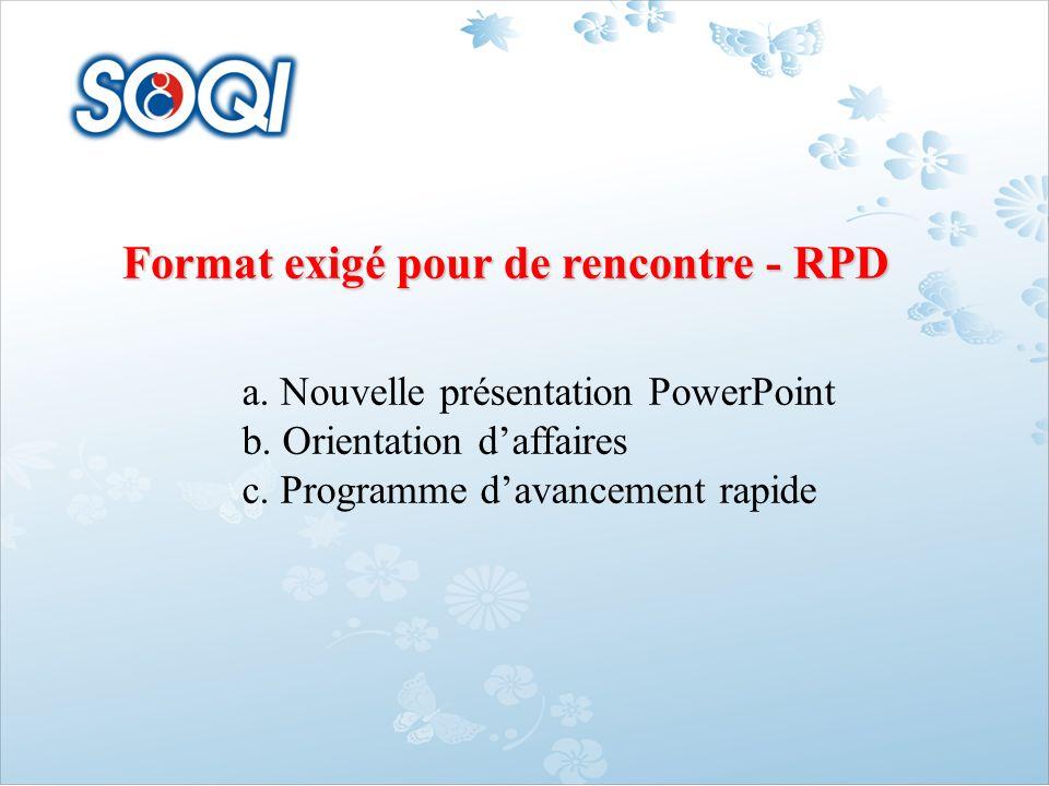 Format exigé pour de rencontre - RPD