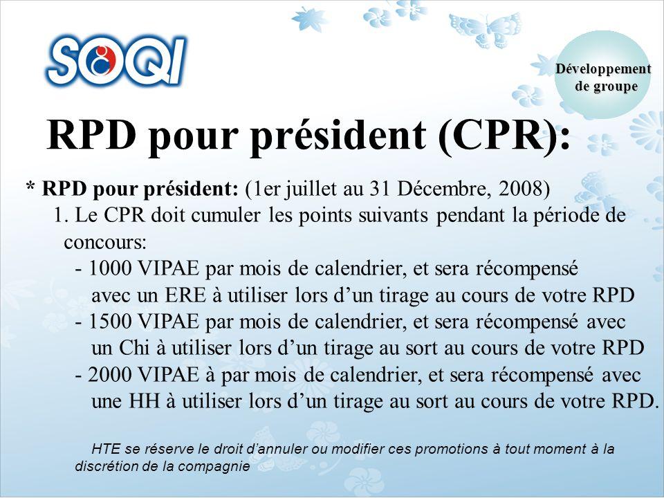 RPD pour président (CPR):
