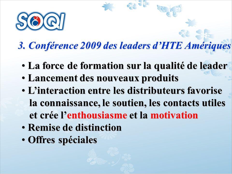 3. Conférence 2009 des leaders d'HTE Amériques